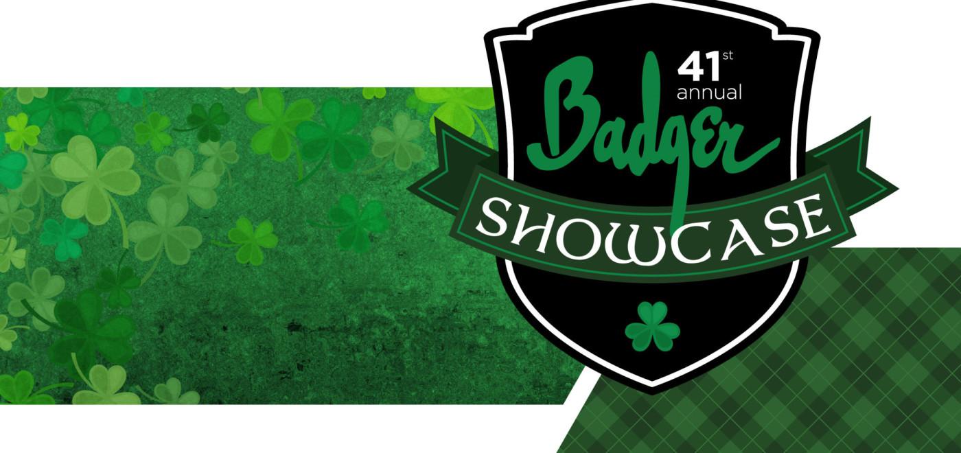 41st Annual Badger Showcase