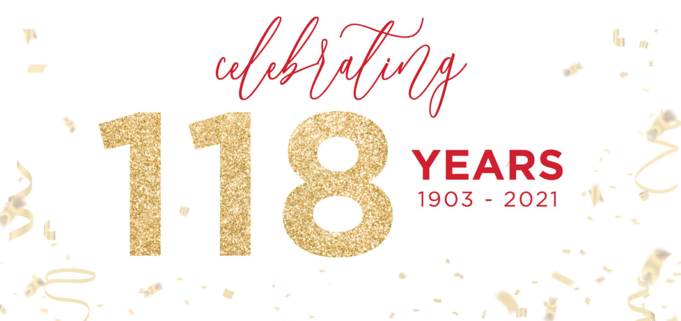 Celebrating 118 years!
